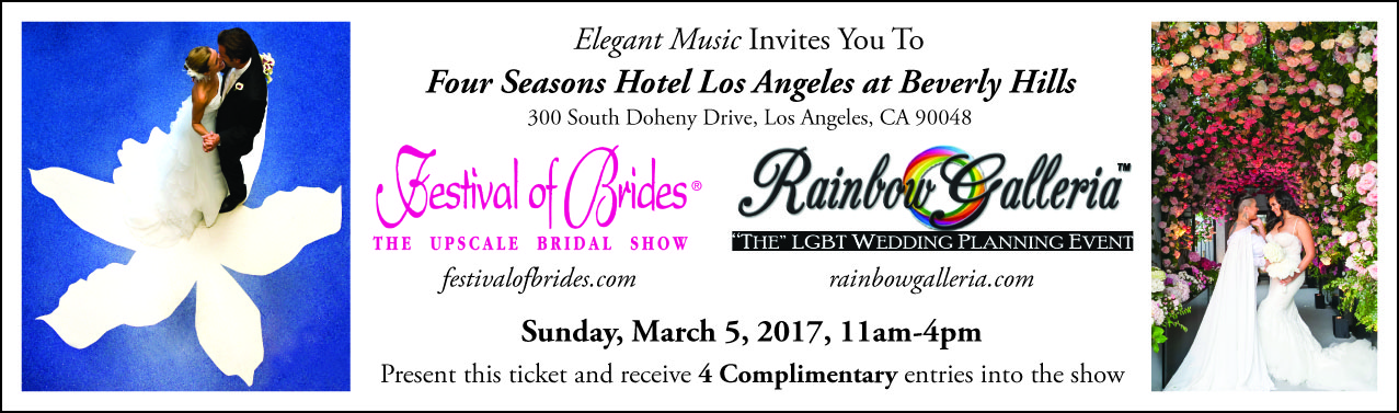 Festival of Brides Bridal Show Tickets 3-5-17 Four Seasons Beverly Hills
