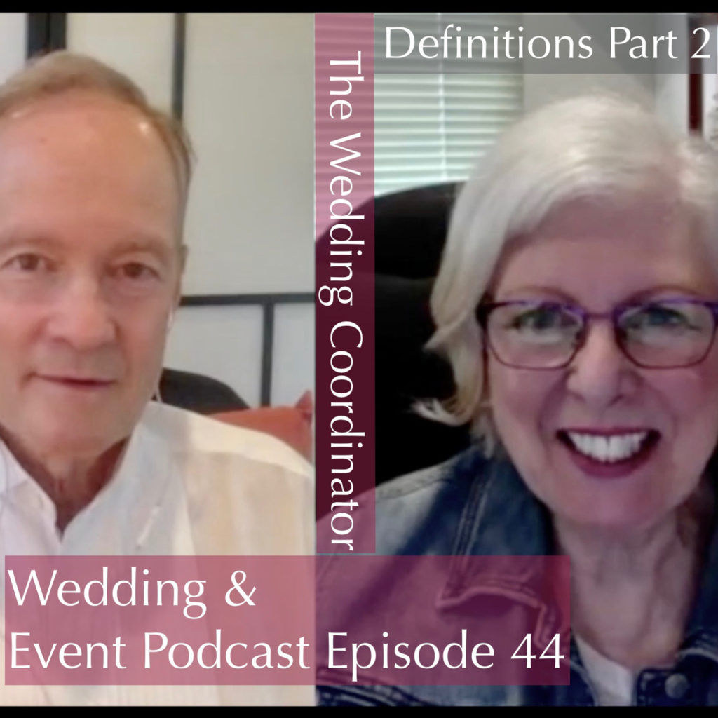 Wedding & Event Podcast Episode 44 The Wedding Coordinator. Definition